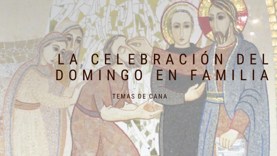 http://familiasdebetania.org/wp-content/uploads/2019/11/Tema-3-La-celebración-del-domingo.pdf